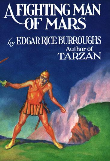 1931 A Fighting Man of Mars [Metropolitan Books, Inc]