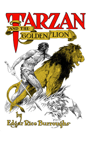 1923 Tarzan and the Golden Lion [A.C. McClurg & Co]
