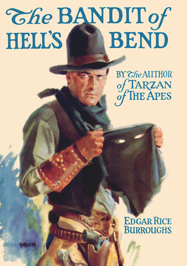 1925 The Bandit of Hell's Bend [A.C. McClurg & Co]