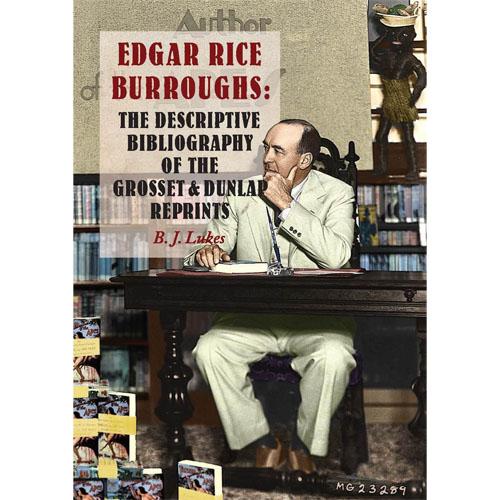 2669849cf9 Edgar Rice Burroughs  The Descriptive Bibliography of the Grosset   Dunlap  Reprints