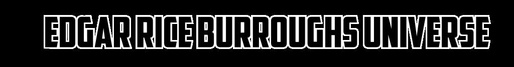 Edgar Rice Burroughs Universe
